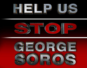 Click to help us stop George Soros!